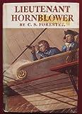 Lieutenant Hornblower, C. S. Forester, 0316289078