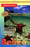 Adventure Guide to Belize, Carol O'Donnell, 1588432890