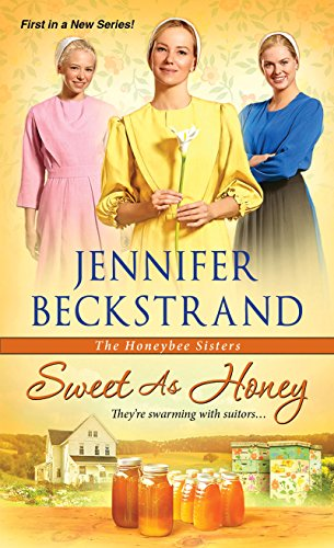 Sweet as Honey (The Honeybee Sisters)