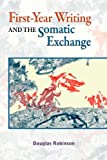 First-Year Writing and the Somatic Exchange, Robinson, Douglas, 1612891098