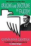 Origins and Doctrine of Fascism 9780765805775