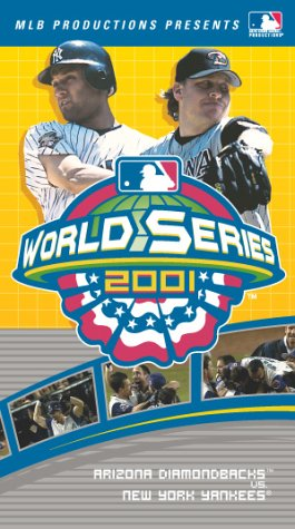 2001 World Series - Arizona Diamondbacks vs. New York Yankees [VHS]