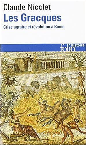 Télécharger en ligne Les Gracques: Crise agraire et révolution à Rome pdf, epub
