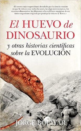 El Huevo Del Dinosaurio (Divulgación científica): Amazon.es ...