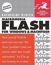 Macromedia Flash MX 2004 for Windows and Macintosh: Visual QuickStart Guide
