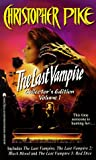 The Last Vampire: Collector's Edition, Vol. 1 (The Last Vampire 1/ The Last Vampire 2: Black Blood/ The Last Vampire 3: Red Dice)