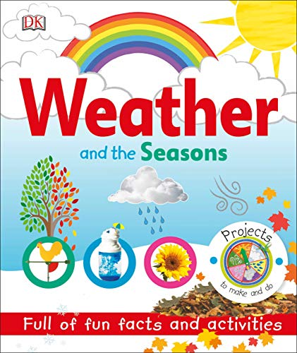Weather and the Seasons (Book For Weather Toddler)