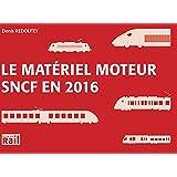 Le materiel moteur SNCF en 2016