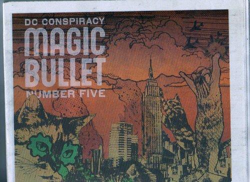 DC Conspiracy Presents Magic Bullet, Number Five