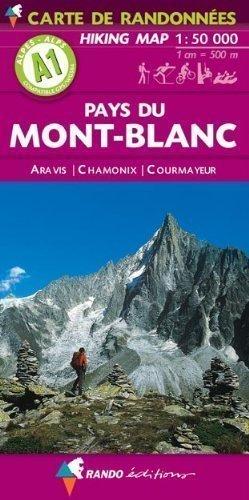 Mont-Blanc (Pays du) - Aravis - Chamonix - Courmayeur A1: carte de randonn?s (Hiking Map) by Rando Editions published by Rando Editions (2003)