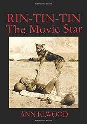 Rin-Tin-Tin: The Movie Star