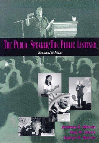 The Public Speaker/the Public Listener