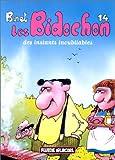 """Afficher """"Les Bidochon n° 14<br /> Des instants inoubliables"""""""