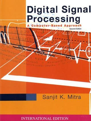 Buy Digital Signal Processing: WITH DSP Laboratory Using MATLAB: A