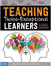 Teaching Twice-Exceptional Learners in Today's Classroom