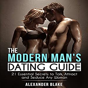 The Modern Man's Dating Guide Audiobook