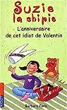 Suzie la chipie, Tome 6 : L'anniversaire de cet idiot de Valentin par Park