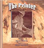 The Printer, Myron Uhlberg, 1561452211