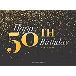 Happy 50th Birthday: Birthday Party Guest Book (Guest Books For Parties)