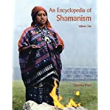 The Illustrated Encyclopedia of Shamanism (2 Volumes)