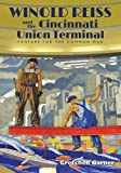 Winold Reiss and the Cincinnati Union Terminal: Fanfare for the Common Man
