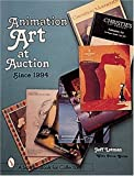 img - for ANIMATION ART AT AUCTION: Recent Years (Schiffer Book for Collectors) by JEFF LOTMAN (1998-12-30) book / textbook / text book