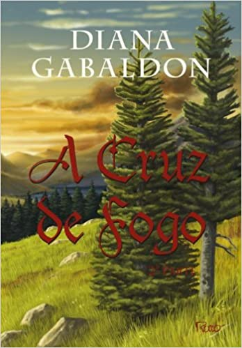 Download Outlander A Cruz De Fogo Parte Ii By Diana Gabaldon