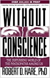 Without Conscience: The Disturbing World of the