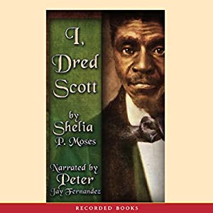 I, Dred Scott Audiobook