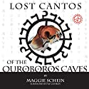 Lost Cantos of the Orobouros Caves Audiobook by Maggie Schein, Pat Conroy Narrated by Janis Ian, Pat Conroy