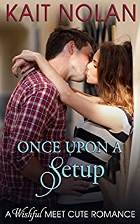 Once Upon A Setup by Kait Nolan ebook deal