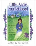 Little Annie Fountainhead, Ann Elizabeth, 0965443655