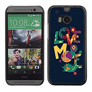 Graphic4You Love More Message Quote Hard Case Cover for HTC One (M8)