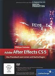 Adobe After Effects CS5: Das Praxisbuch zum Lernen und Nachschlagen (Galileo Design)