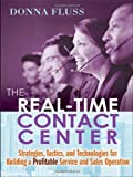 The Real-Time Contact Center, Donna Fluss, 0814414435
