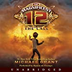 The Magnificent 12: The Call | Michael Grant