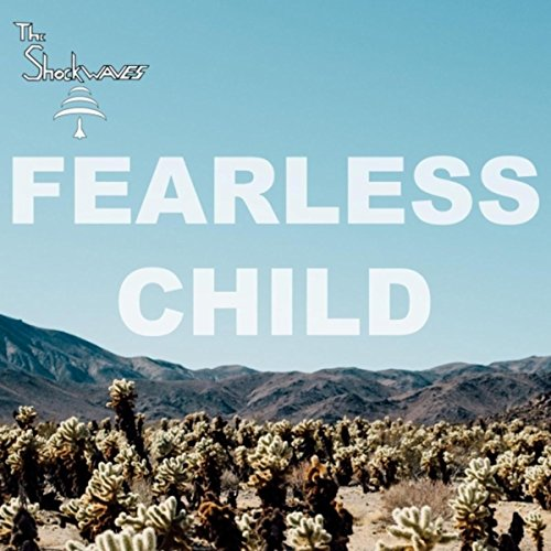Fearless Child
