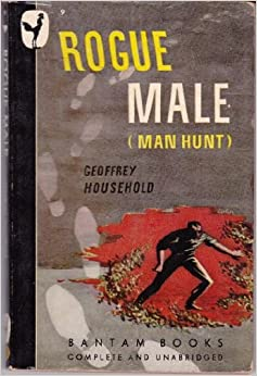 Rogue Male (a/p/a: Man Hunt)