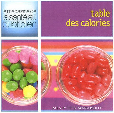 Table des calories Poche – 3 juillet 2006 Kay Halsey Carolyne Lette Jody Vassallo Marabout