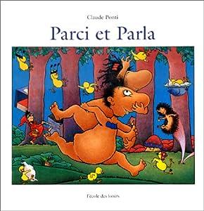 vignette de 'Parci et Parla (Claude Ponti)'