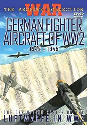 German Fighter Aircraft of Ww2: 1942 - 1945 [Import anglais]