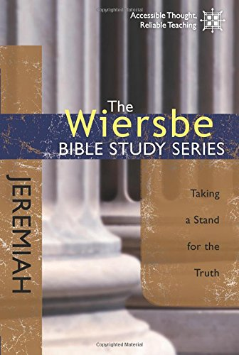 Wiersbe Bible Study Jeremiah Taking