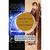 Archives of the Universe: 100 Discoveries That Transformed Our Understanding of the Cosmos (English Edition)