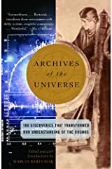 Archives of the Universe: 100 Discoveries That Transformed Our Understanding of the Cosmos Kindle Edition