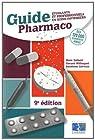 Guide Pharmaco : Etudiants et professionnels en soins infirmiers par Talbert