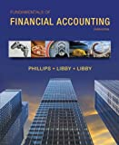 Fundamentals of Financial Accounting with Connect Plus, Phillips, Fred and Libby, Robert, 0077757858
