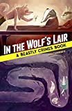 In the Wolf's Lair: A Beastly Crimes Book