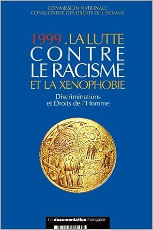 En ligne téléchargement Lutte contre le racisme et la xénophobie, 1999 pdf epub