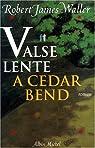 Valse lente à Cedar Bend par Waller