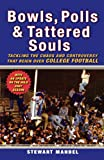 Bowls, Polls, and Tattered Souls, Stewart Mandel, 0470373555